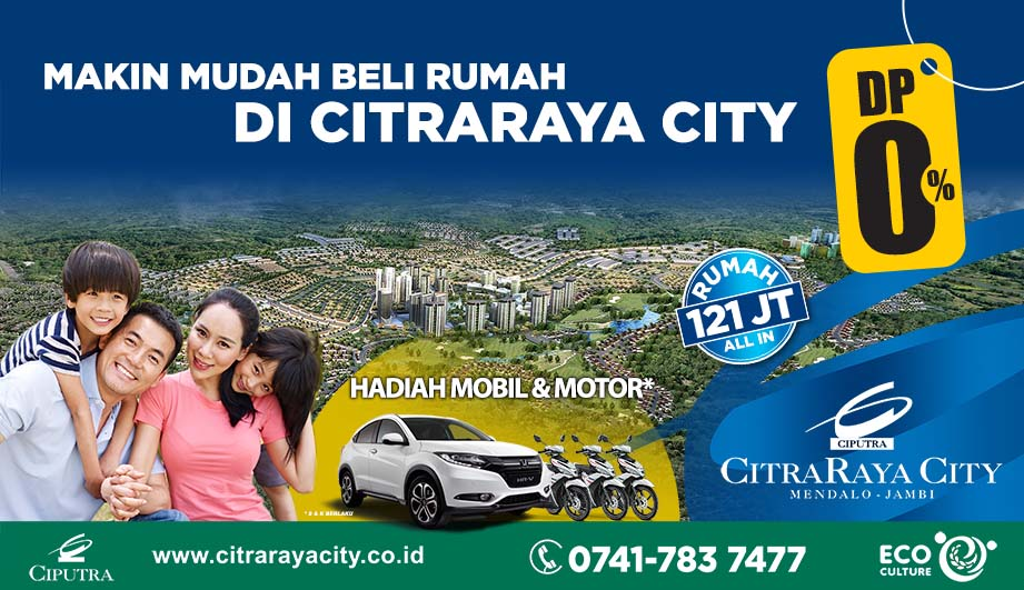 CitraRaya City Membuat Program DP 0%
