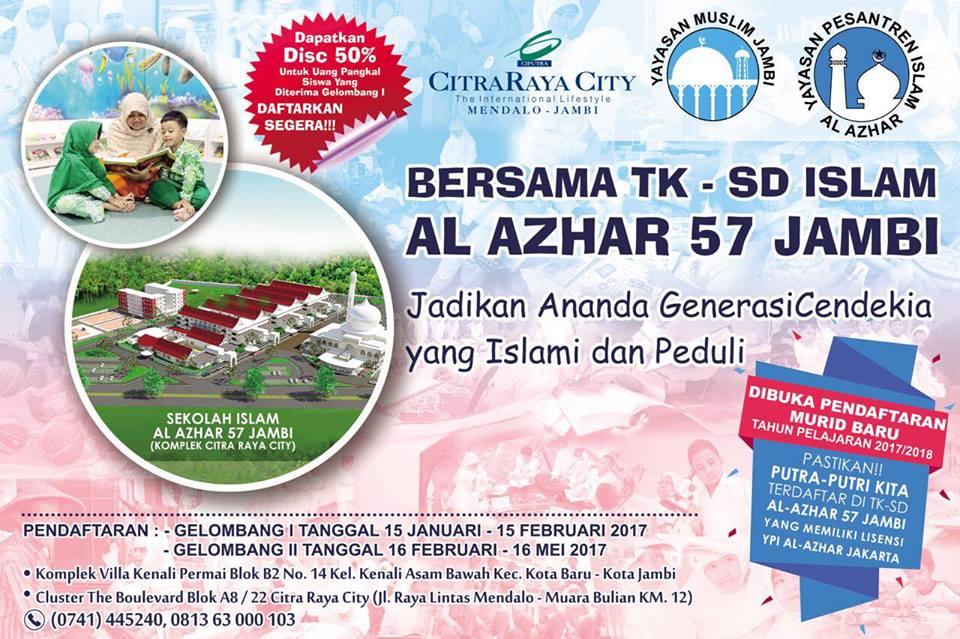 DIBUKA PENDAFTARAN TK-SD ISLAM AL-AZHAR 57 JAMBI